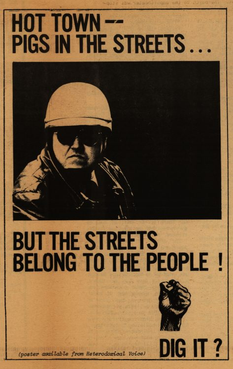 """Hot town – pigs in the streets … but the streets belong to the people!"" The Heterodoxical Voice, 1968 September. Volume 1, number 6, page 6 (poster)"