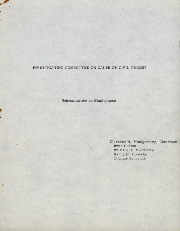 Report of the Investigating Committee on the Cause of Civil Unrest, Subcommittee on Employment submitted to Governor Charles Terry, circa 1968