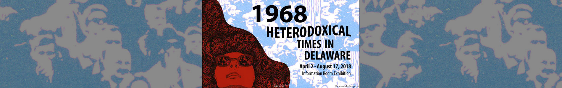 Banner Image for 1968: Heterodoxical Times in Delaware