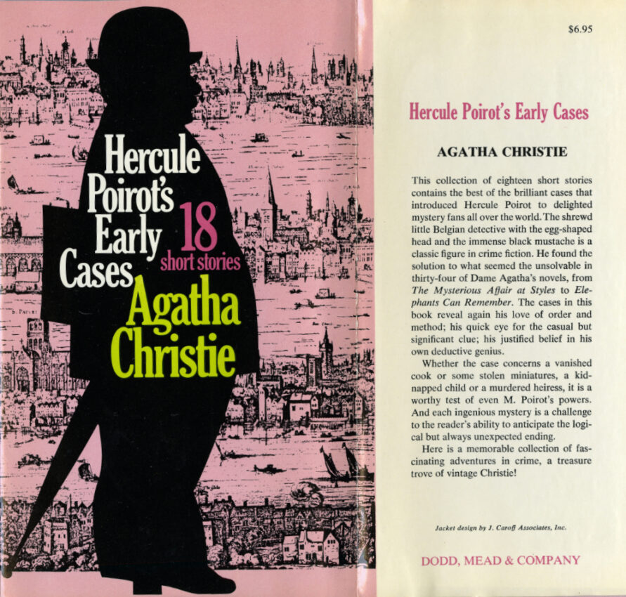 Christie, Agatha. Hercule Poirot's Early Cases. Dodd, Mead, 1974. Publisher's file copy.