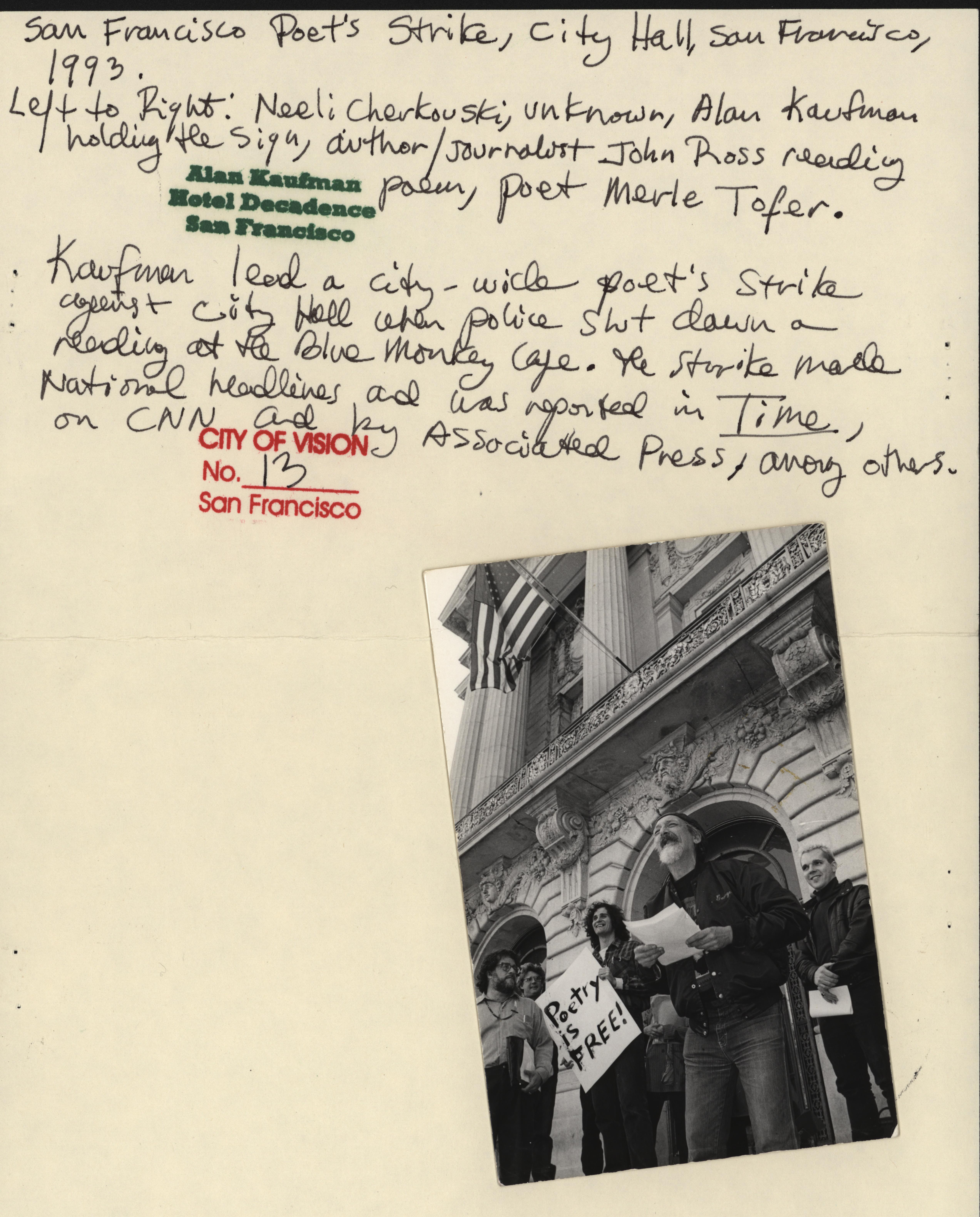 Alan Kaufman (holding sign) at San Francisco Poet's Strike, City Hall, San Francisco, 1993. City of Vision no. 13. Alan Kaufman Hotel Decadence, San Francisco.