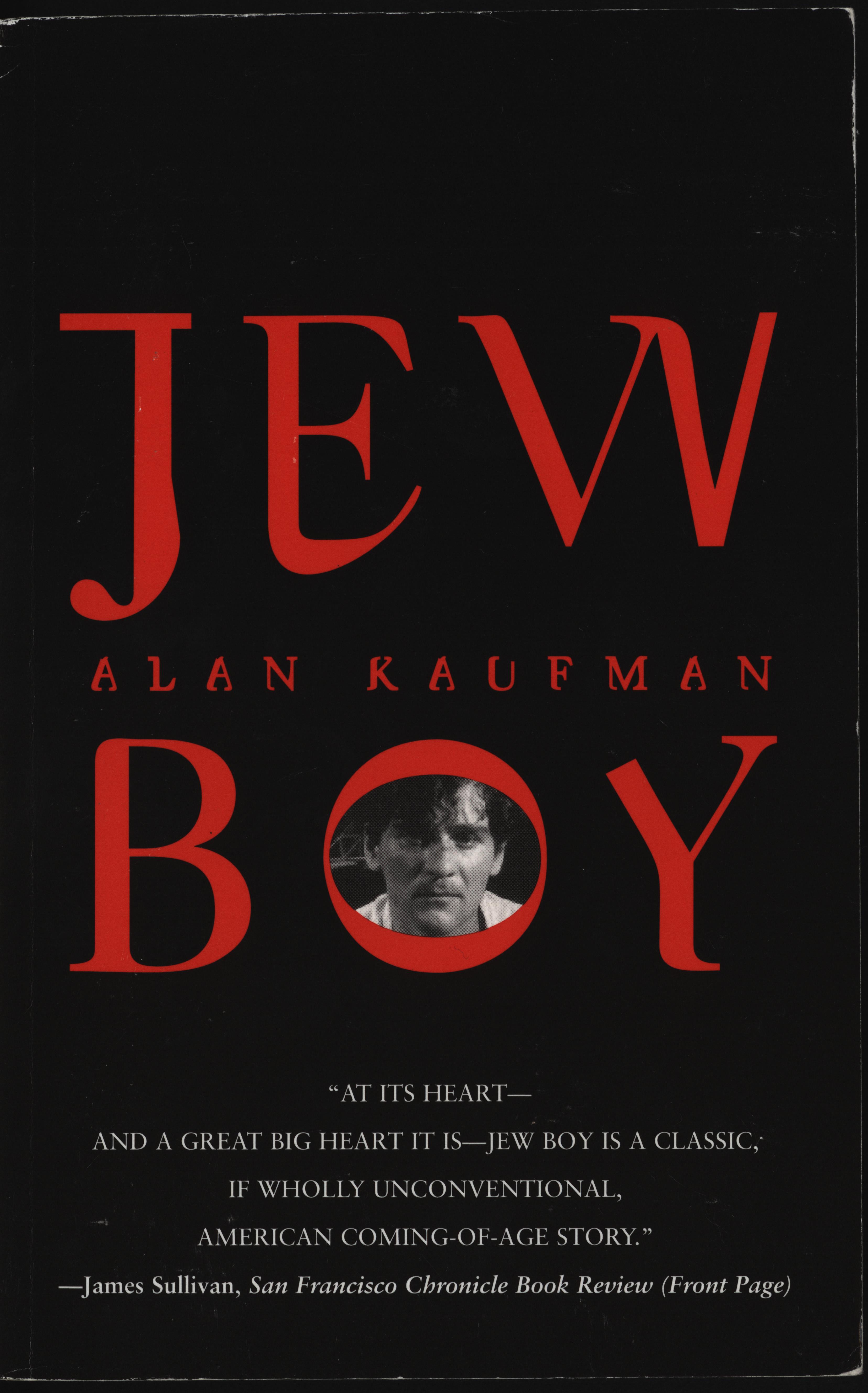 Kaufman, Alan. Jew Boy: A Memoir. New York: Foxrock, 2002. Subject