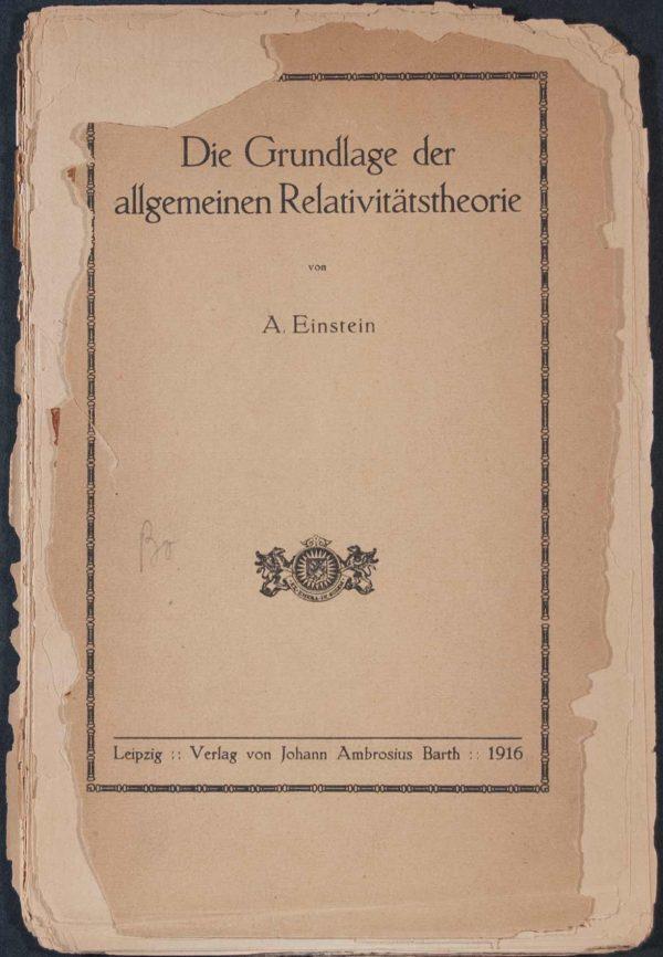 Die Grundlage Der Allgemeinen Relativitätstheorie.