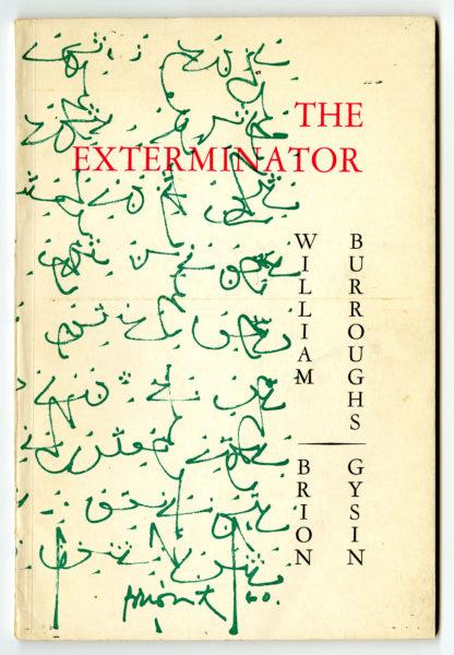 William S. Burroughs. The Exterminator, 1960.