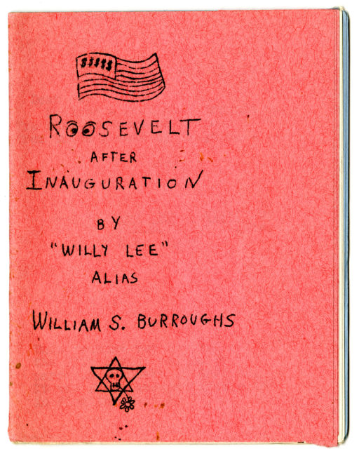 William S. Burroughs. Roosevelt after Inauguration, 1964