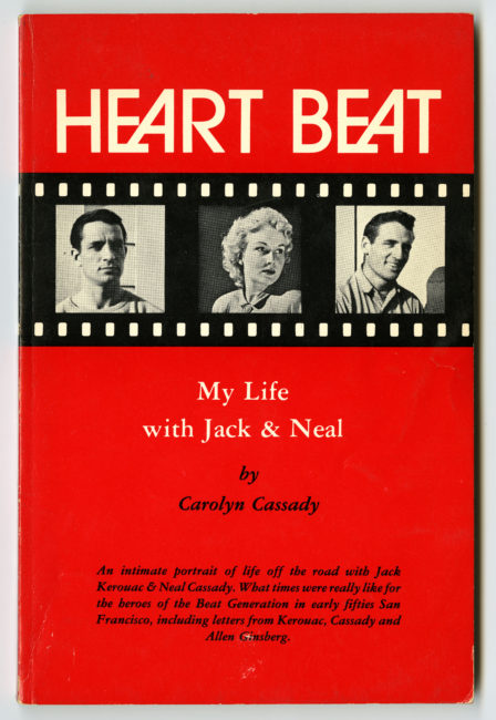 Carolyn Cassady. Heart Beat: My Life with Jack and Neal, 1976