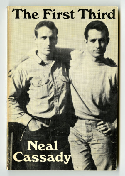 Neal Cassady. The First Third & Other Writings, 1971.