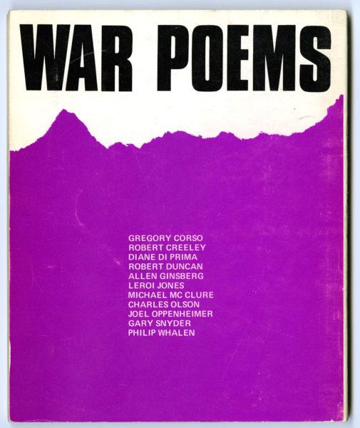 War Poems, ed. Diane di Prima, 1968 Poet's Press, New York. (2)
