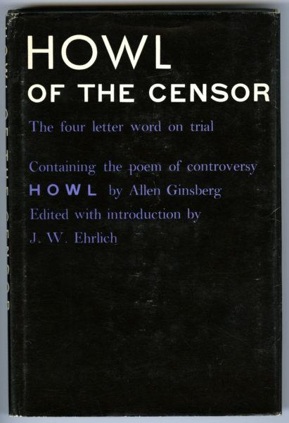 Lawrence Ferlinghetti. Howl of the Censor, 1961.