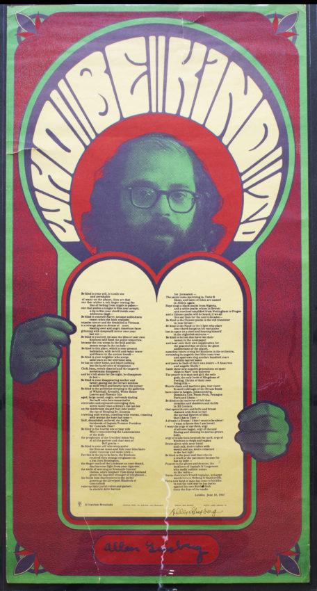 Allen Ginsberg, poet (American, 1926 – 1997) Wes Wilson, designer (American, b. 1937) Who Be Kind To, 1967