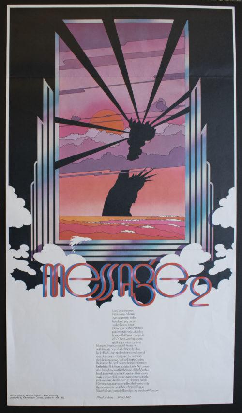 Allen Ginsberg, poet (American, 1926 – 1997) Michael English, designer (British, 1941 – 2009) Message 2, 1968