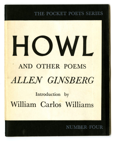 Allen Ginsberg. Howl: And Other Poems, 1956. City Lights Books, San Francisco. Pocket Poets Series no. 4