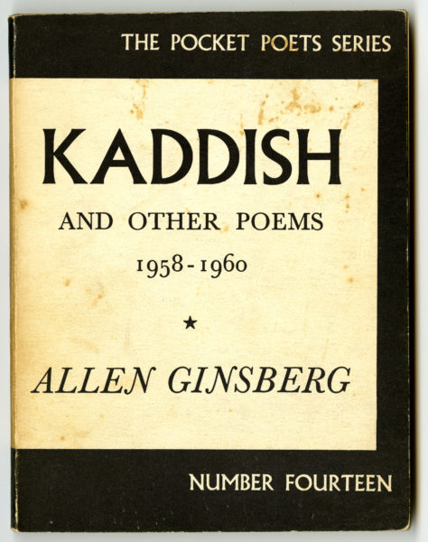 Allen Ginsberg. Kaddish and Other Poems, 1961.