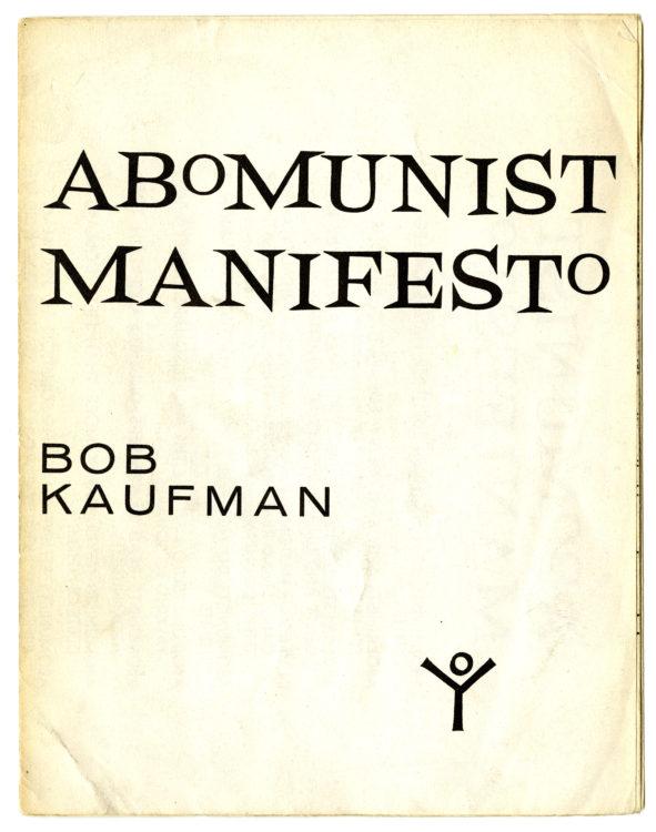 Bob Kaufman. Abomunist Manifesto, 1959
