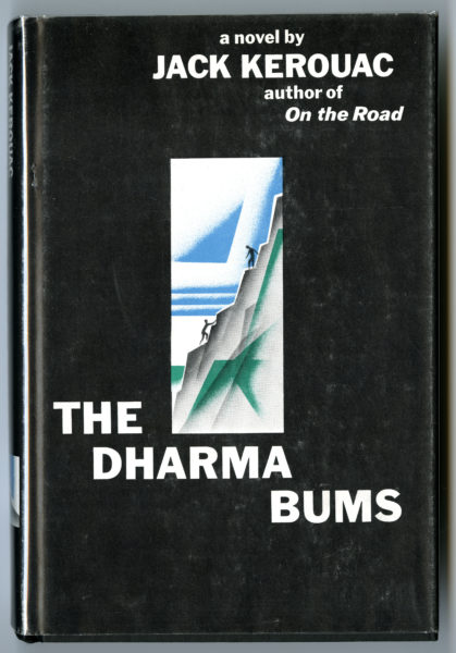 Jack Kerouac. The Dharma Bums, 1958.