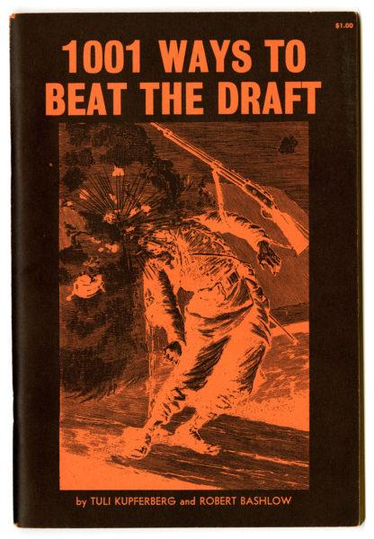Tuli Kupferberg. 1001 Ways to Beat the Draft, 1966