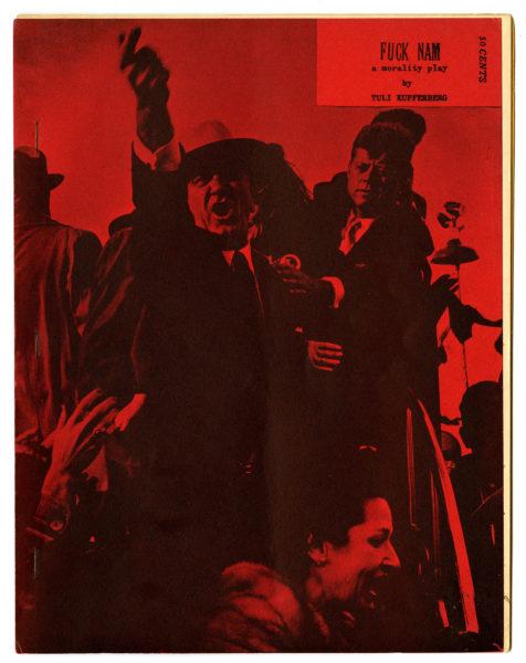 Tuli Kupferberg. Fuck Nam: A Morality Play, 1967