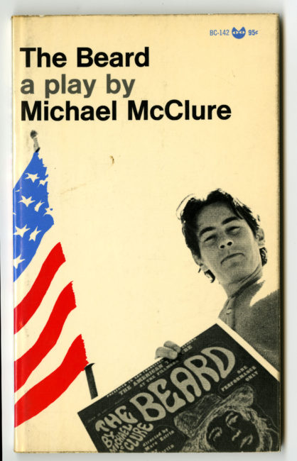 Michael McClure. The Beard, 1967 Grove Press, New York