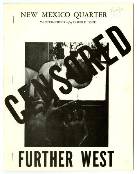 Michael McClure et al. Censored Further West: New Mexico Quarter, winter-spring 1969.