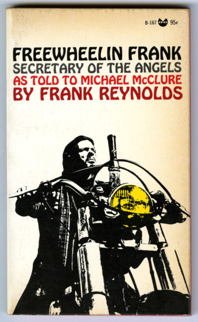 Frank Reynolds. Freewheelin Frank, Secretary of the Angels, 1968