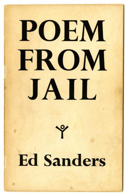 Ed Sanders. Poem from Jail, 1963
