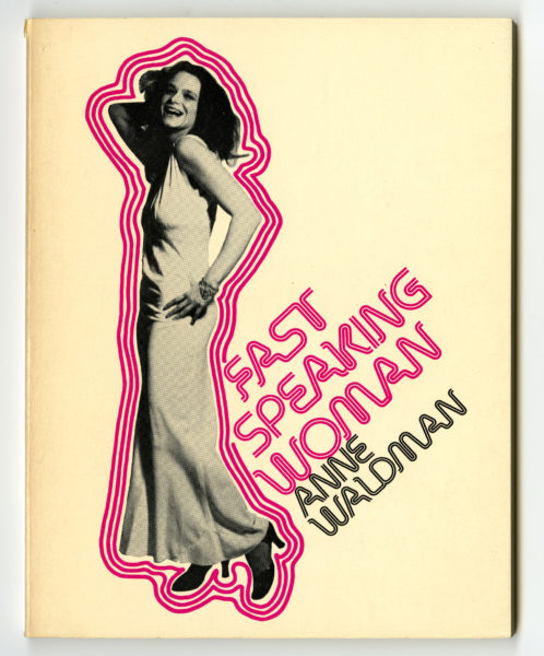 Anne Waldman. Fast Speaking Woman and Other Chants, 1975