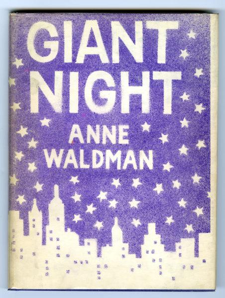 Anne Waldman. Giant Night, 1970