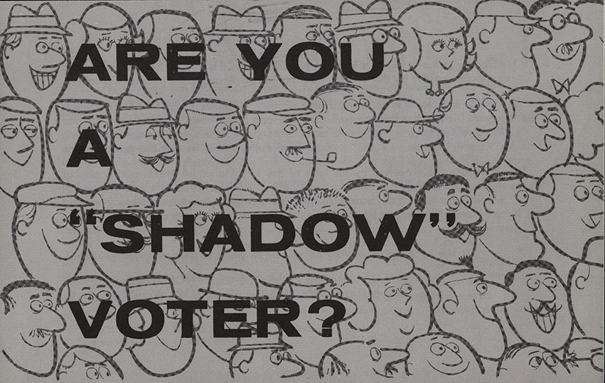 """""""Are you a Shadow Voter"""" Pamphlet"""