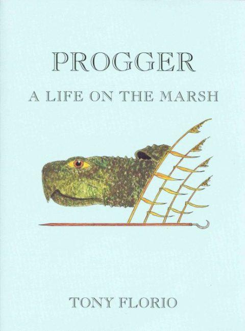 Progger: A Life on the Marsh