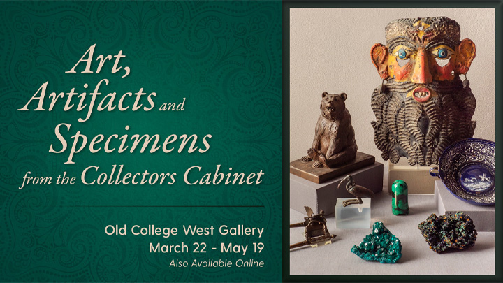 Slideshow Image for Art, Artifacts and Specimens from the Collectors Cabinet