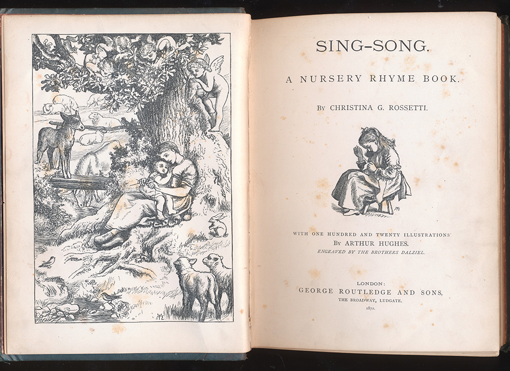 [Frontispiece and title page]. Sing-Song: A Nursery Rhyme Book: With One Hundred and Twenty Illustrations by Arthur Hughes, Engraved by the Brothers Dalziel.