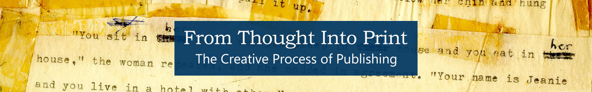 Banner Image for From Thought Into Print