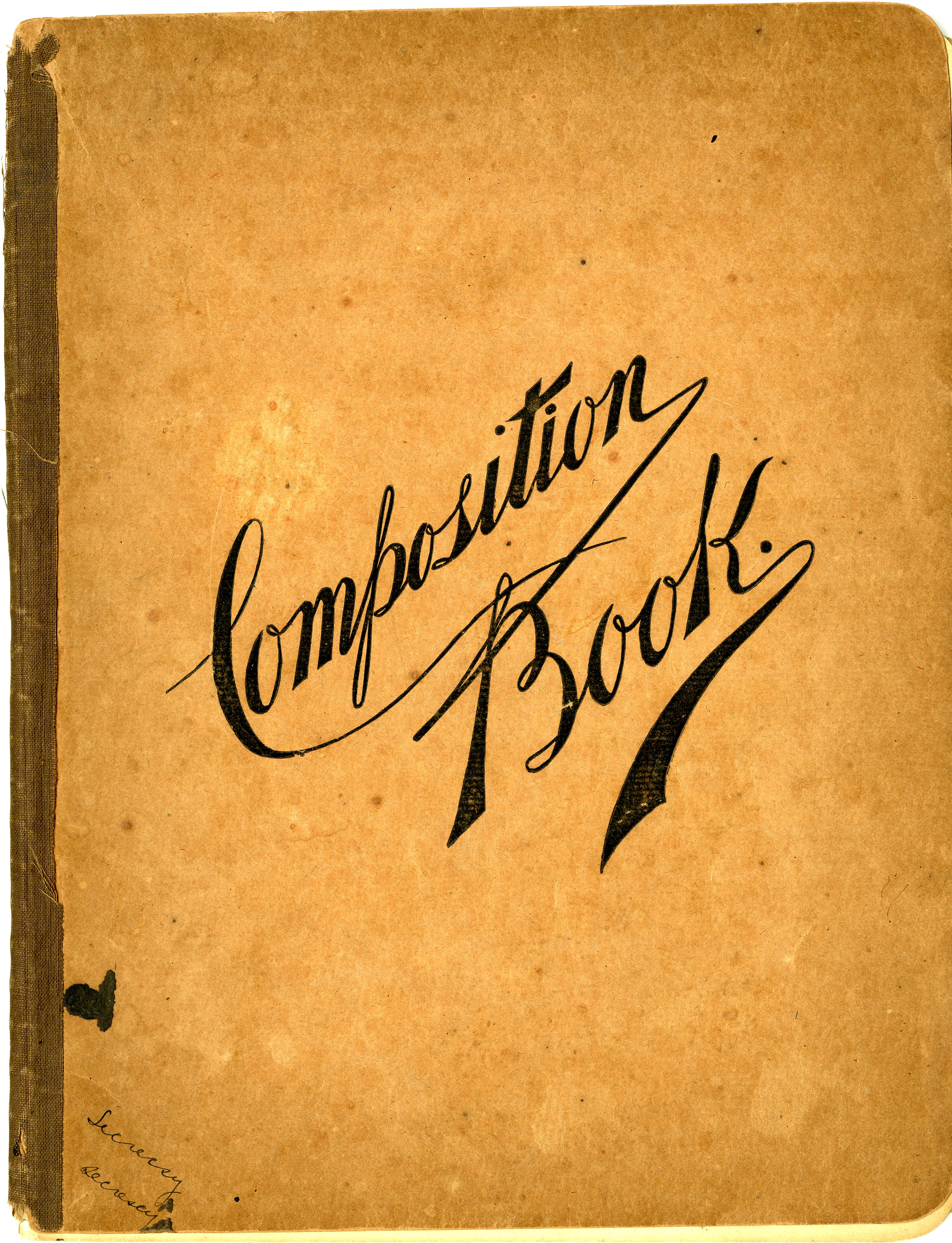 Dunbar-Nelson, Alice. Composition Book, 1897, from the Alice Dunbar-Nelson papers