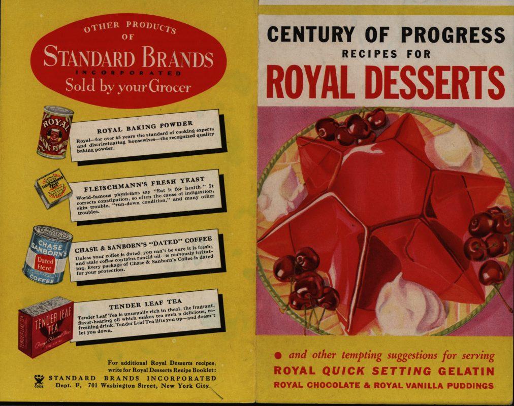 Century of Progress: Recipes for Royal Desserts. Standard Brands, Inc., 1934