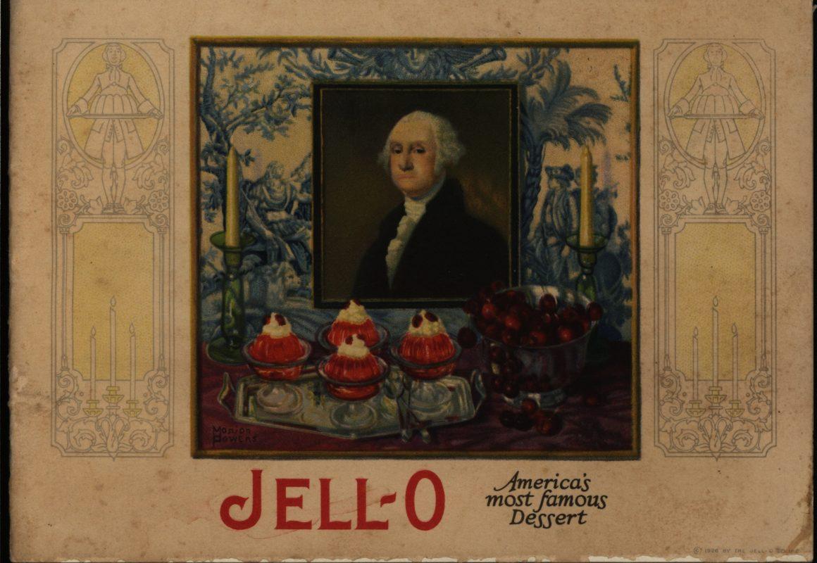 Jell-O, America's Most Famous Dessert. The Jell-O Company, Inc., circa 1923