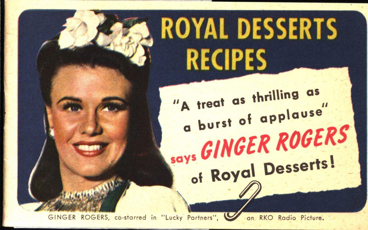 Royal Dessert Recipes. Standard Brands, Inc., circa 1940s.