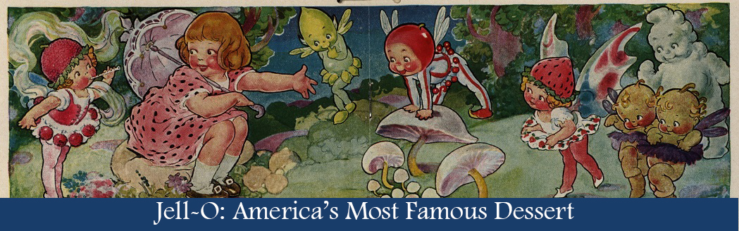 Banner Image for Jell-O: America's Most Famous Dessert