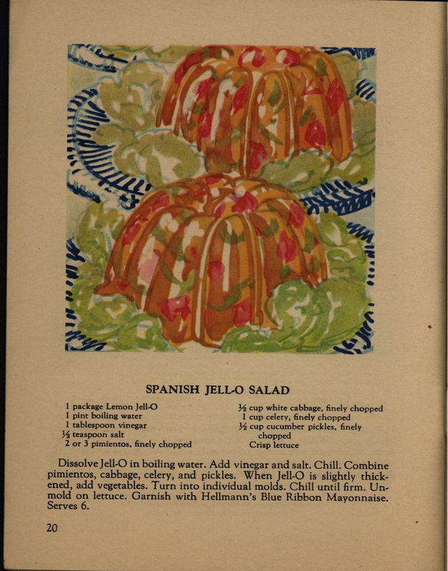"""Spanish Jell-O Salad.""Today…what salads?…what dessert? Jell-O brings dozens of answers…The Jell-O Company, 1928"
