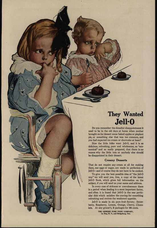 """""""They Wanted Jell-O."""" Circa 1919"""