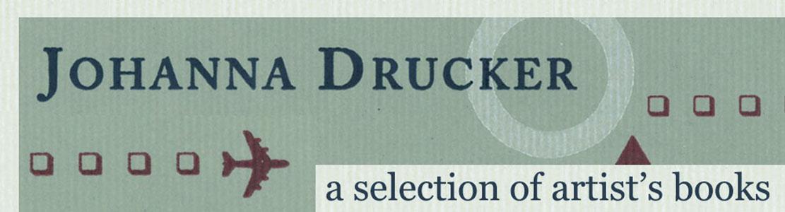Banner Image for Johanna Drucker: A Selection of Artist's Books
