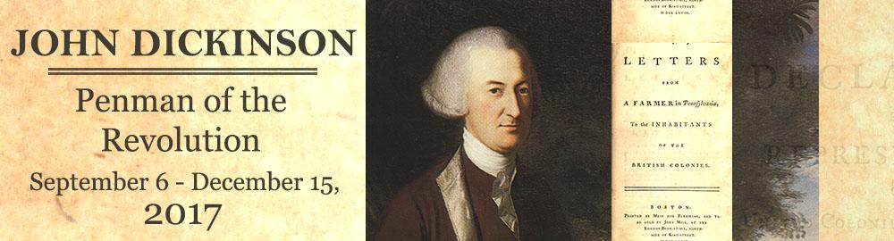 Banner Image for John Dickinson: Penman of the Revolution