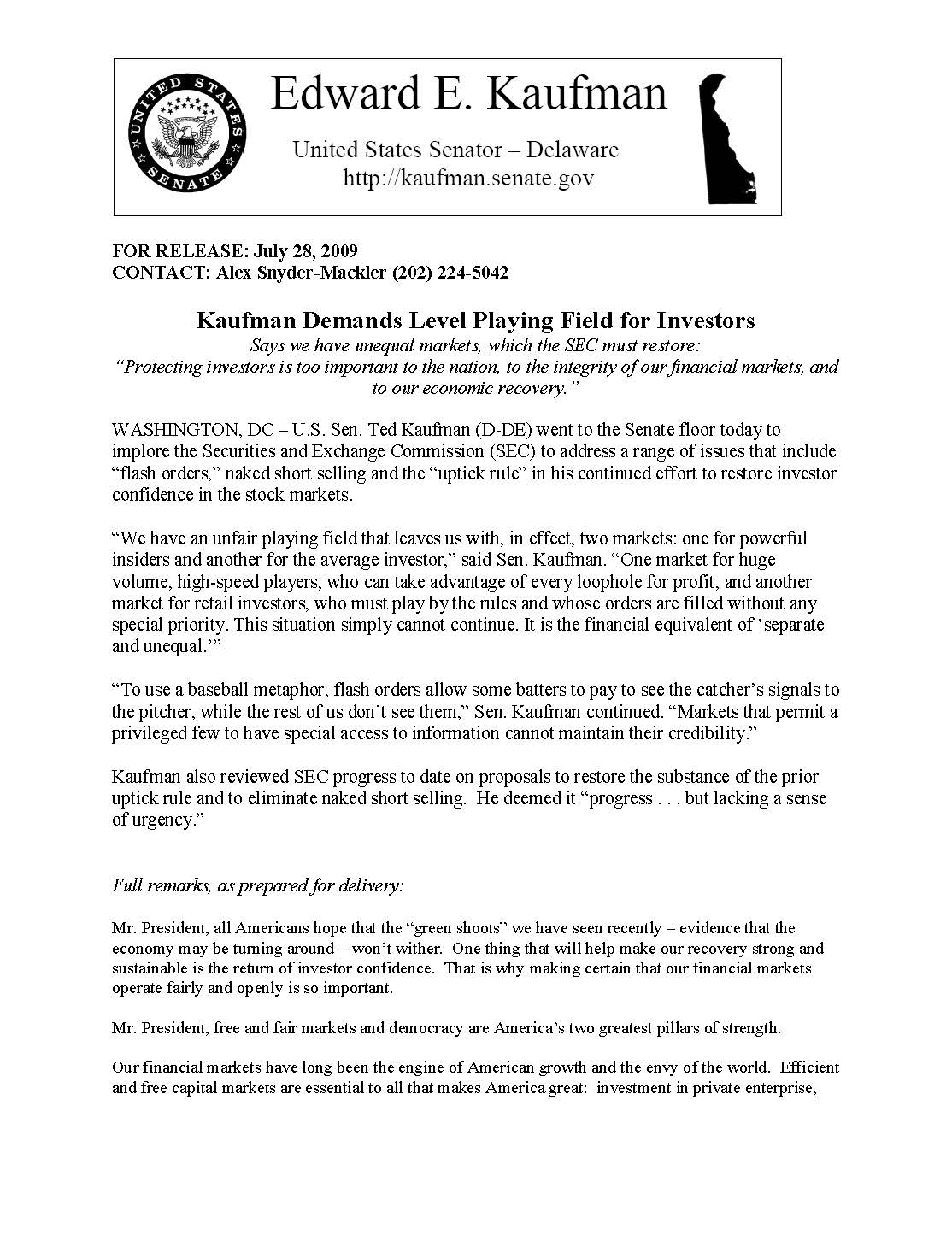 'Kaufman Demands Level Playing Field for Investigators' press release, 2009 July 28