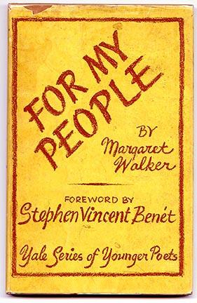 Walker, Margaret. For My People. New Haven: Yale University Press, 1942.