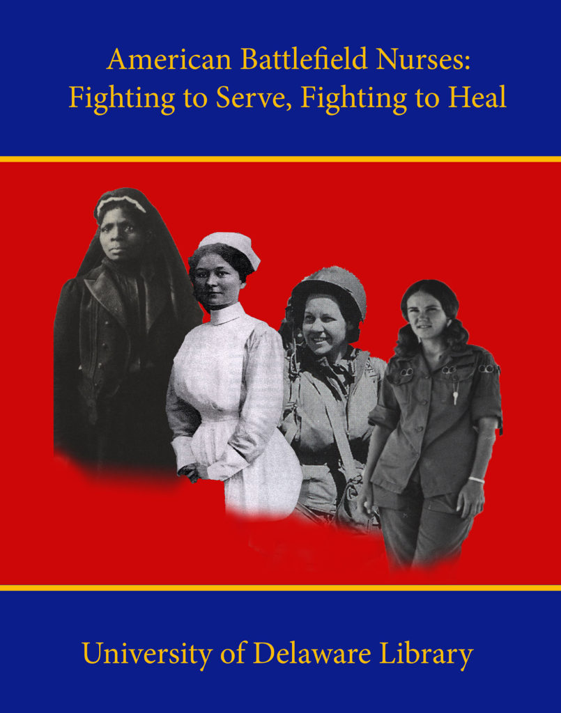 "Poster for ""American Battlefield Nurses: Fighting to Serve, Fighting to Heal"