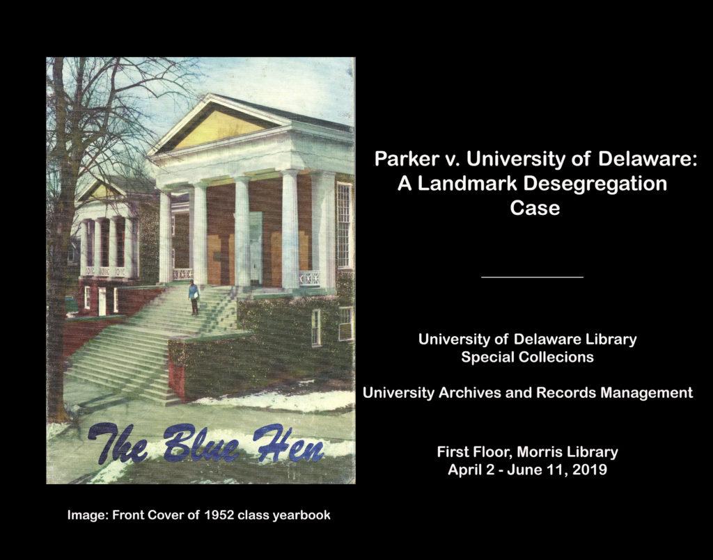 """Poster for """"Parker v. University of Delaware: a Landmark Desegregation Case"""" exhibition"""
