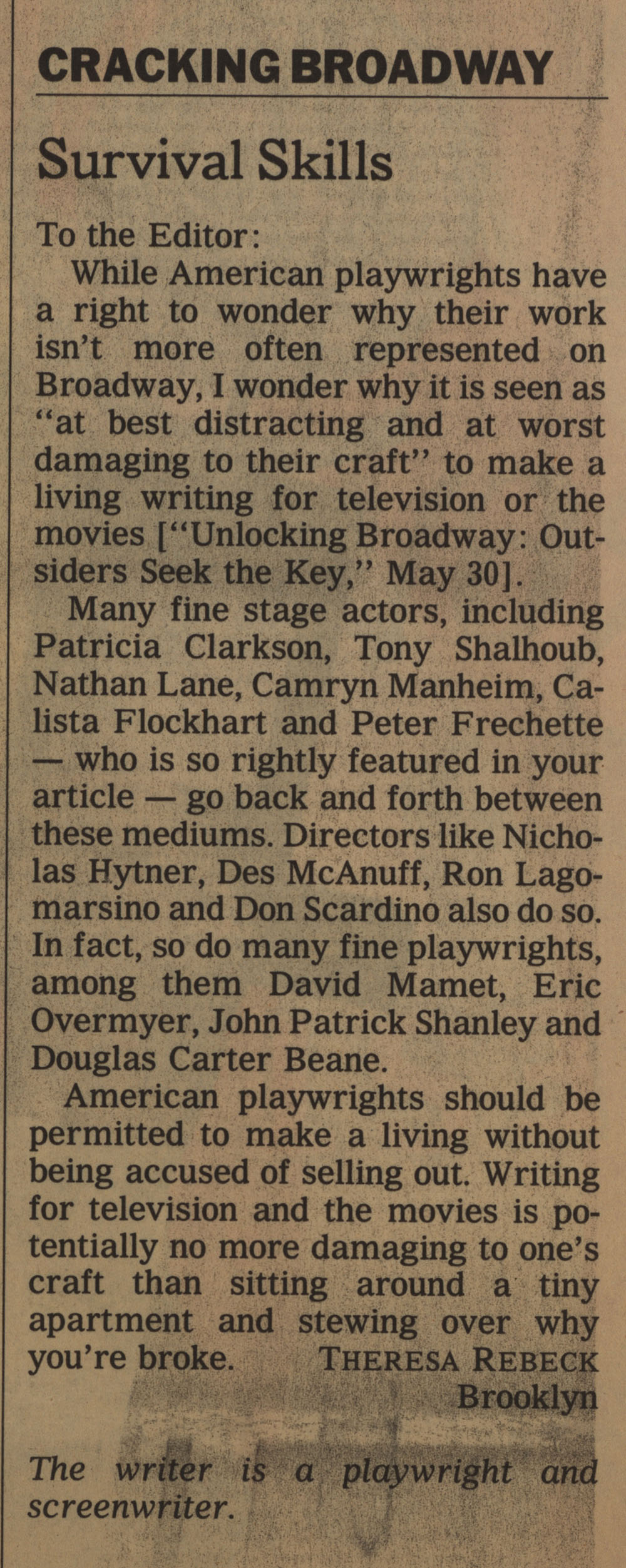 """""""Cracking Broadway: Survival Skills"""" (letter to the editor), New York Times, June 13, 1999"""