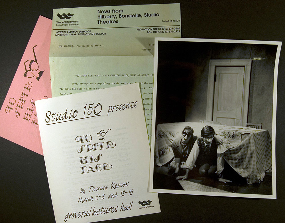 Publicity, program, and photographs from Wayne State University Theatre production of Theresa Rebeck's To Spite His Face, 1987