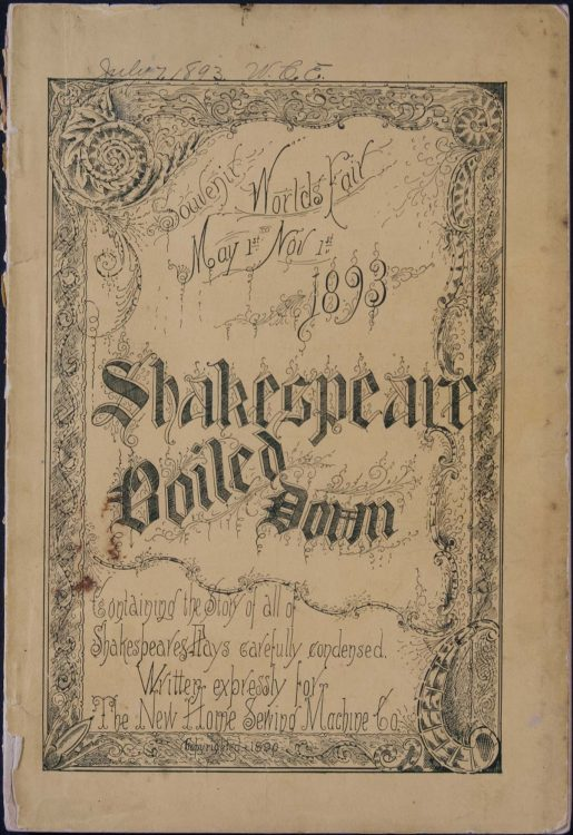 Souvenir, World's Fair May 1st to Nov 1st 1893: Shakespeare boiled down : containing the story of all of Shakespeares plays carefully condensed