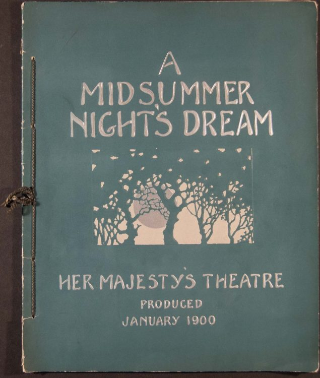 """Souvenir of Shakespeare's fairy comedy """"A midsummer night's dream"""", produced at Her Majesty's Theatre by Herbert Beerbohm Tree on the 10th of Januray, 1900"""