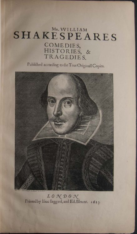 The first collected edition of the dramatic works of William Shakespeare: a reproduction in exact fac-simile of the famous first folio, 1623, by the newly-discovered process of photo-lithography